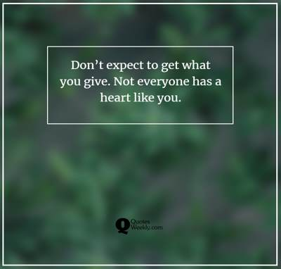 dont expect quotes