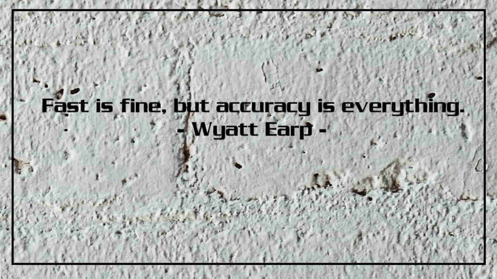 Accuracy Quotes