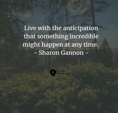 anticipation quotes