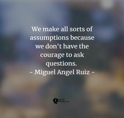 assumptions quotes