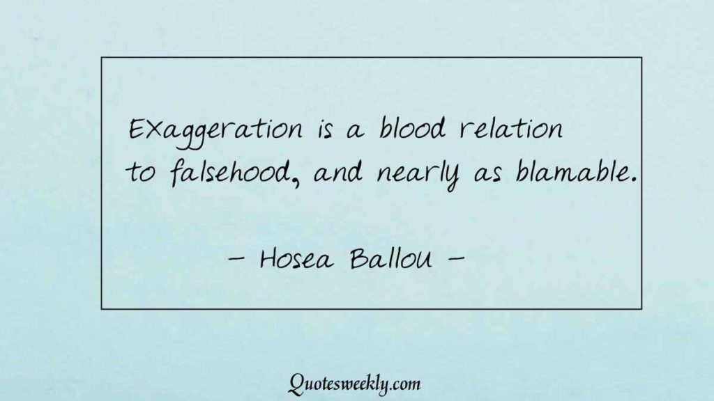 Exaggeration Quotes